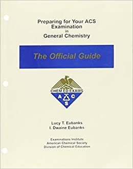 Book Preparing for Your ACS Examination in General Chemistry: The Official Guide by Lucy T. Eubanks (January 1, 1998)