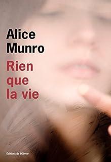 Rien que la vie, Munro, Alice