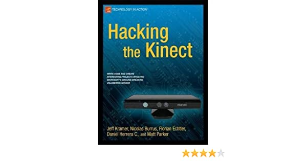 HACKING THE KINECT (NEW) BY(KRAMER, JEFF )](AUTHOR)[PAPERBACK]: Jeff