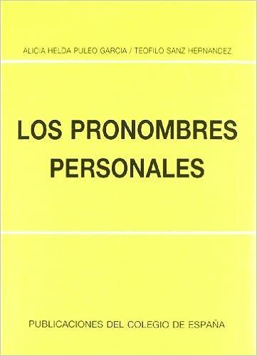 Coleccion Problemas Fundamentales Del Espanol: Los Pronombres Personales (Spanish Edition): Puleo Sanz: 9788486408206: Amazon.com: Books