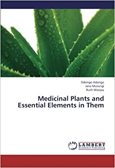 Medicinal Plants and Essential Elements in Them