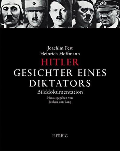 Hitler, Gesichter eines Diktators: Bilddokumentation
