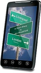Liverpool ... Texas? London ... Arkansas? A short story