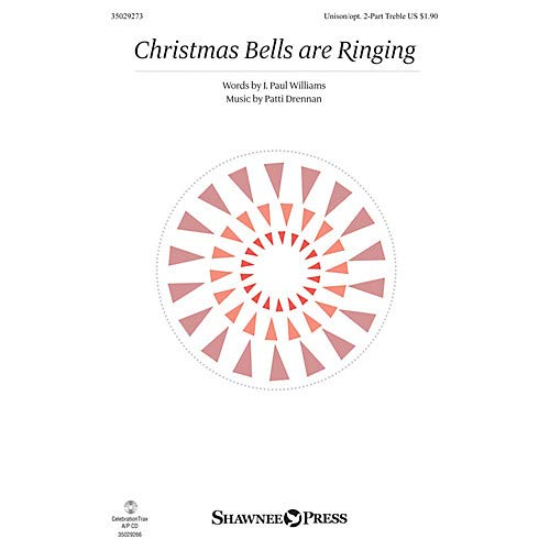 - Christmas Bells are Ringing Unison/2-Part Treble composed by Patti Drennan, Pack of 3