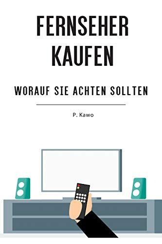 FERNSEHER KAUFEN: WORAUF SIE ACHTEN SOLLTEN (German Edition ...
