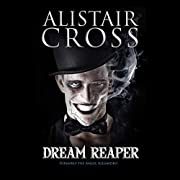 Dream Reaper di Alistair Cross