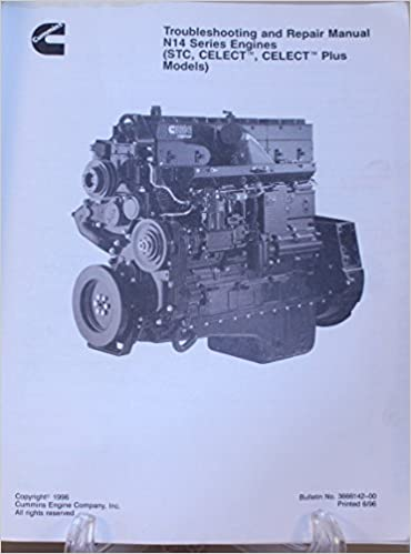 Troubleshooting and Repair Manual N14 Series Engines (STC, CELECT