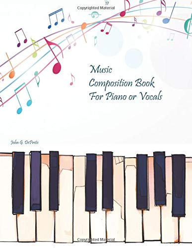 Music Composition Book For Piano or Vocals
