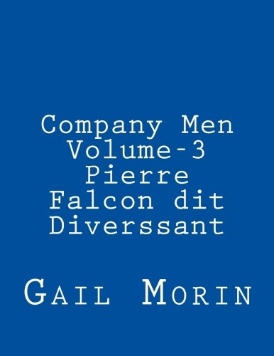 Company Men - Volume 3 - Pierre Falcon dit Diverssant