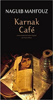Karnak Café par Mahfouz