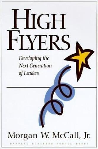 High Flyers: Developing the Next Generation of Leaders