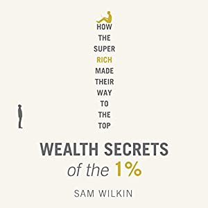 Wealth Secrets of the 1% Hörbuch
