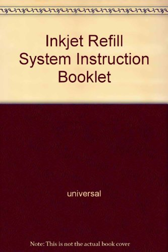 (Inkjet Refill System Instruction Booklet)