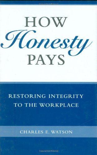 download how honesty pays restoring integrity to the workplace pdf ebook. Black Bedroom Furniture Sets. Home Design Ideas