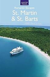 Romantic Escapes - St. Martin & St. Barts