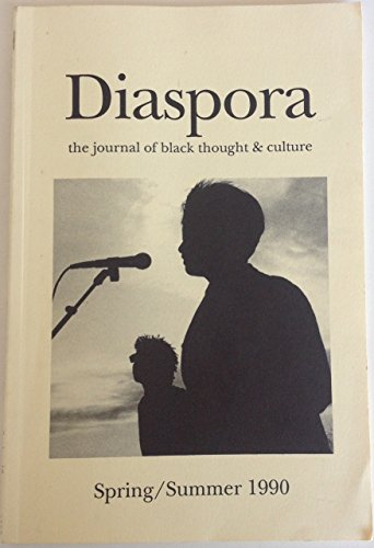 Diaspora: The Journal of Black Thought & Culture (Second Incarnation, Volume I, Number 2)