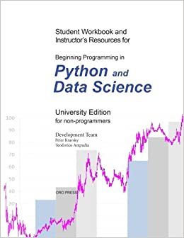Beginning Programming in Python and Data Science: Student Workbook