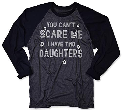 You Can't Scare Me I Have 2 Two Daughters T Shirt Funny Father's Day Shirt Dad T Shirt Gifts for Daddy Long Sleeve (M) Dark Heather ()