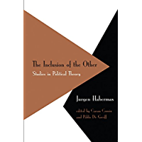 Inclusion of the Other: Studies in Political Theory