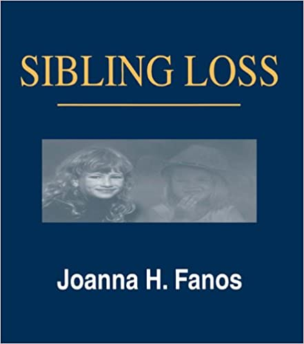Sibling loss kindle edition by joanna h fanos health fitness sibling loss kindle edition by joanna h fanos health fitness dieting kindle ebooks amazon fandeluxe Choice Image