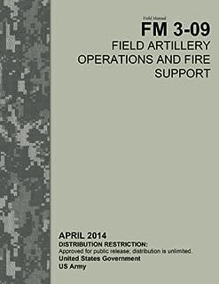 field artillery manual cannon gunnery tc 3 09 81 fm 6 40 rh amazon com army field artillery manual 6 40 Field Artillery FM