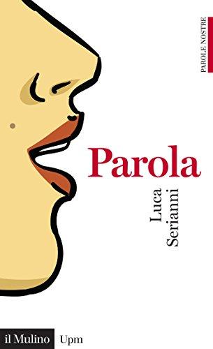 Parola (Universale paperbacks Il Mulino)