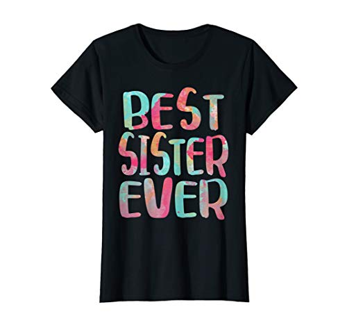 Best Sister Ever T-Shirt Mother's Day Gift Shirt
