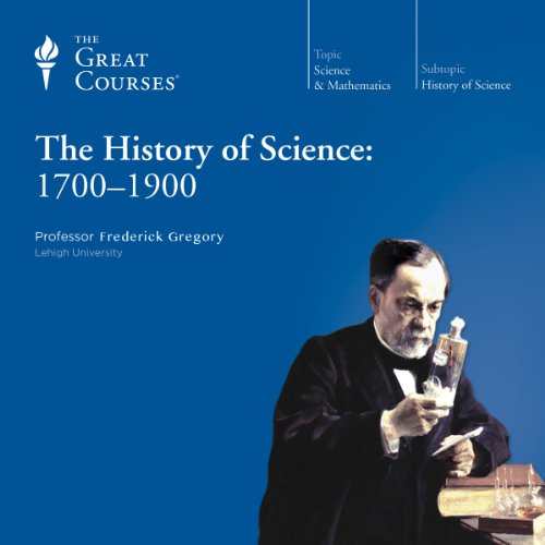 The History of Science: 1700-1900 cover