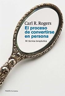 El proceso de convertirse en persona par Rogers