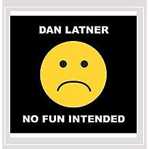 No Fun Intended [Explicit]