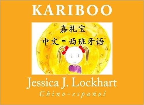 Kariboo: Chino-español (Chinese Edition): Jessica J. Lockhart ...