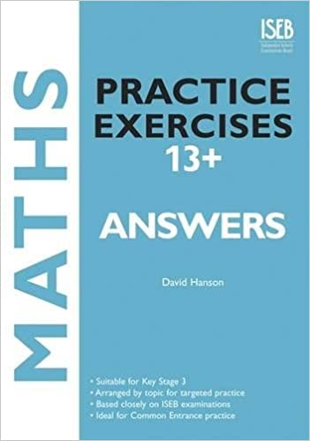 Maths Practice Exercises 13+ Answer Book: Practice Exercises for ...