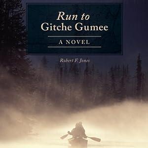 Run to Gitche Gumee Audiobook