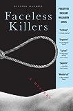 Faceless Killers: A Mystery (Kurt Wallander Mystery)