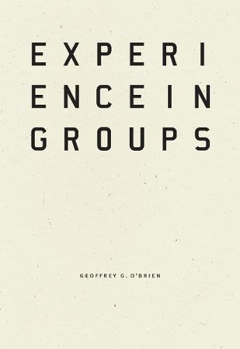 Experience in Groups (Wave Books) by Wave Books
