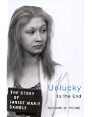 Unlucky to the End: The Story of Janise Marie Gamble