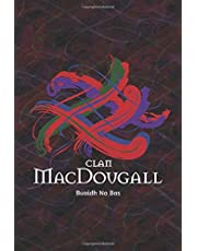 Clan MacDougall Family History Research Journal: Record your Ancestry and Genealogy findings in this Scottish Clans and Tartans Notebook