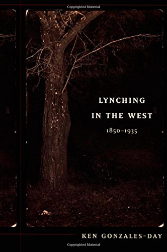 Lynching in the West: 1850–1935 (a John Hope Franklin Center Book)