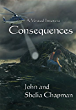 Consequences (A Vested Interest Book 7)