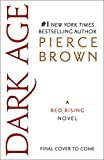 img - for Dark Age: A Red Rising Novel (Red Rising Series) book / textbook / text book