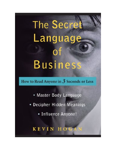 The Secret Language of Business: How to Read Anyone in 3 Seconds or Less (Special Large Print AmazonEdition)