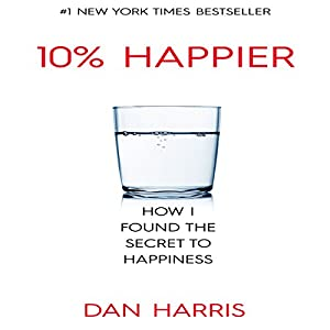 The 10% Happier Guide Audiobook