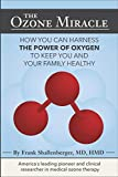 The Ozone Miracle: How you can harness the power of