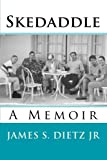 img - for Skedaddle: A Memoir book / textbook / text book
