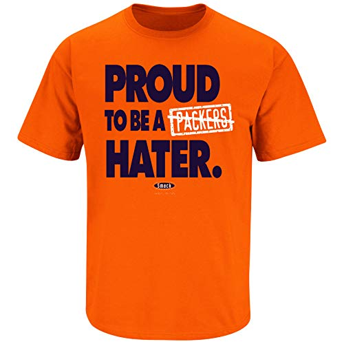 Chicago Football Fans. Proud to be a Packers Hater Orange T-Shirt (Sm-5X) (Short Sleeve, Small)