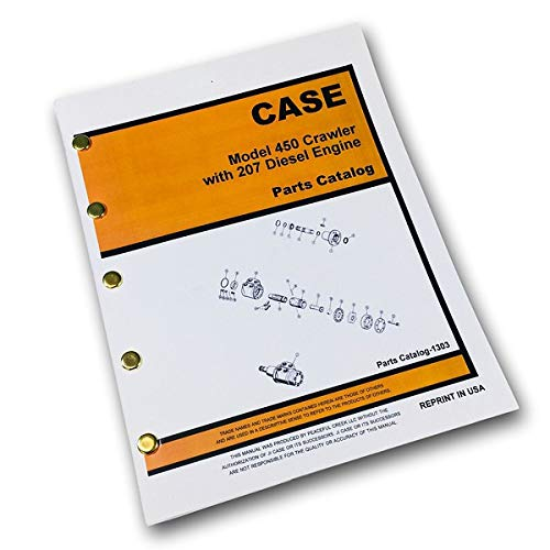 (Case 450 Crawler Dozer W/207 Engine Parts Manual Catalog Assembly Bulldozer )