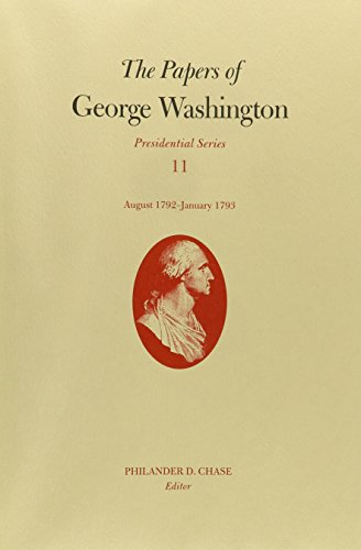 The Papers of George Washington: August 1792-January 1 (Presidential Series)