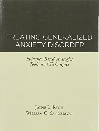Treating Generalized Anxiety Disorder: Evidence-Based Strategies, Tools, and Techniques