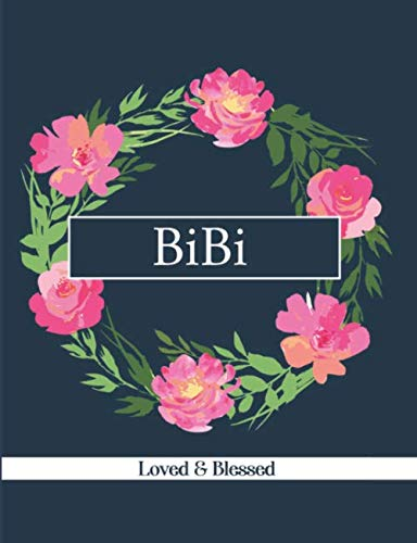 BiBi: Loved & Blessed: Blank Lined Journal