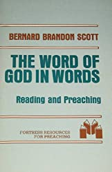 Word of God in Words: Reading and Preaching the Gospels (Fortress resources for preaching)